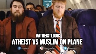 ATHEIST VS MUSLIM ON PLANE   #ATHEISTLOGIC