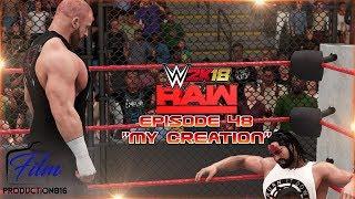 WWE 2K18 Monday Night Raw Story Mode Episode 48