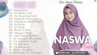 Full Album Sholawat Terbaru NASWA AULIA SABILA - Huwannur || Al Misku Fah || Saduna Fiidunya