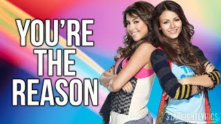 Victorious - You're the Reason (Lyric Video) HD