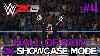 "WWE 2K15 - 2K Showcase - ""HALL OF PAIN"" Walkthrough Part 4 [WWE 2K15 Showcase Mode DLC Ep 4]"