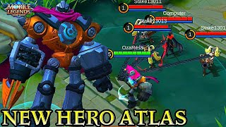 New Hero Atlas - Mobile Legends Bang Bang
