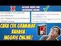 - Cara Mengecek Grammar Bahasa Inggris Online Tanpa Aplikasi!