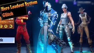 Neues Hero Loadout System Glitch - Fortnite Rette die Welt