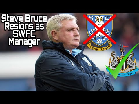 Reports Steve Bruce has resigned as Sheffield Wednesday Manager
