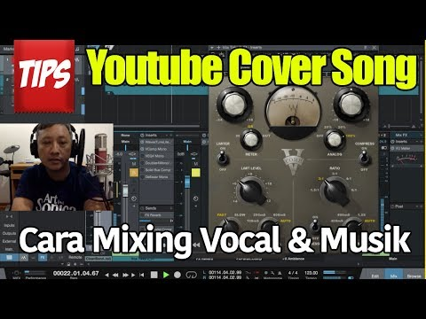 Tips Youtube Cover Song : Mixing & Mastering Vokal dan Musik
