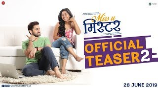 Miss U Mister Teaser 2 Marathi Movie Siddharth Chandekar Mrunmayee Deshpande