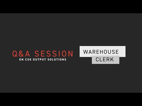OSC Warehouse Clerk Role Q&A Session - CSG Careers