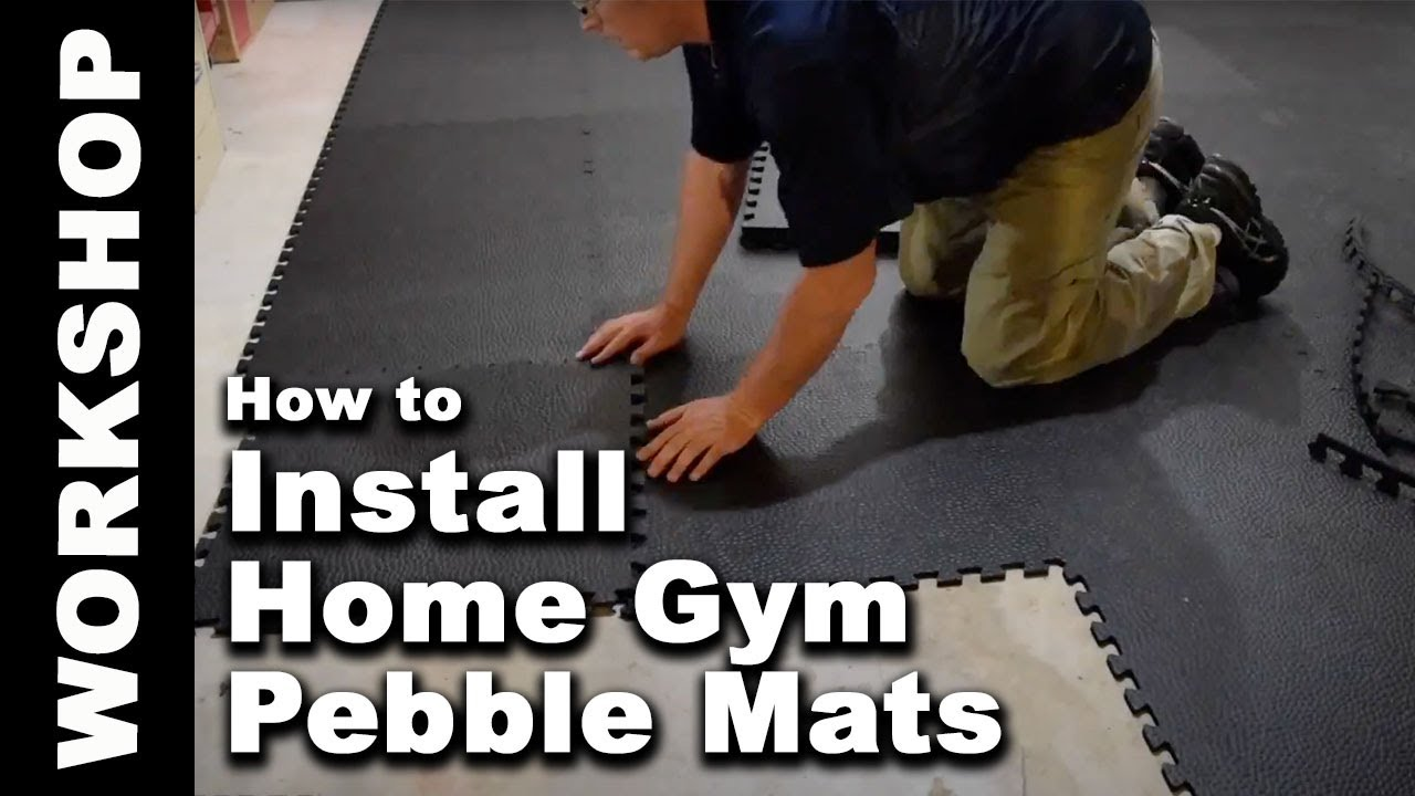 How To Install Greatmats Home Gym Mats Pebble 10 Mm Tiles Youtube