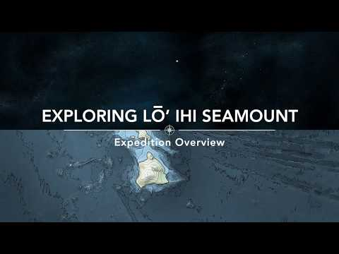 Expedition Overview: Exploring Lōʻihi Seamount with SUBSEA | Nautilus Live