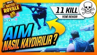 My New Kill Record / FORTNITE BATTLE ROYALE - How to Shift Aim ?