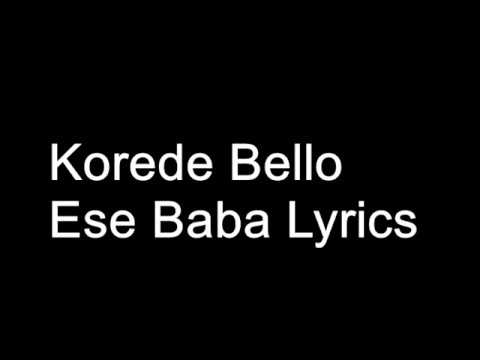 Korede Bello – Ese Baba Lyrics