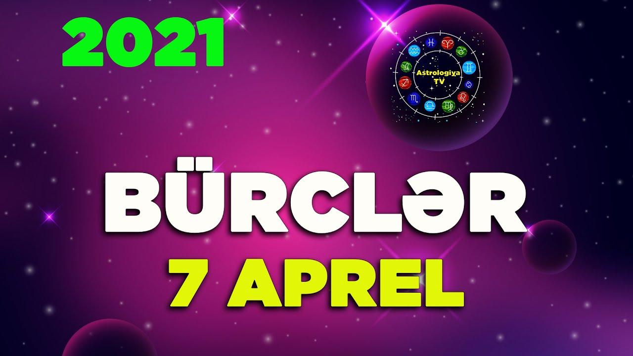 Burclər 7 Aprel 2021 Gunluk Burc Yorumlari 07 04 2021 Gundəlik Burclər Youtube
