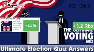 Ultimate Election Quiz Answers 100% | Quiz Diva | QuizHelp.Top