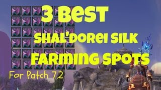 Legion Patch 7.2 Best and Fastest Shal'dorei Silk Gold Farming Spots | World of Warcraft