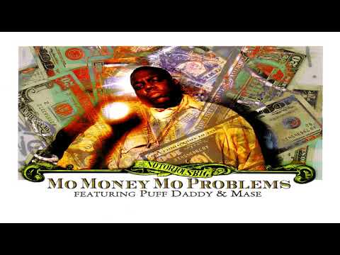 The Notorious B.I.G. Feat. Puff Daddy & Mase - Mo Money Mo Problems (Radio Mix) (Instrumental)