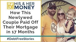 How This Newlywed Couple Paid Off Their Mortgage in 17 Months