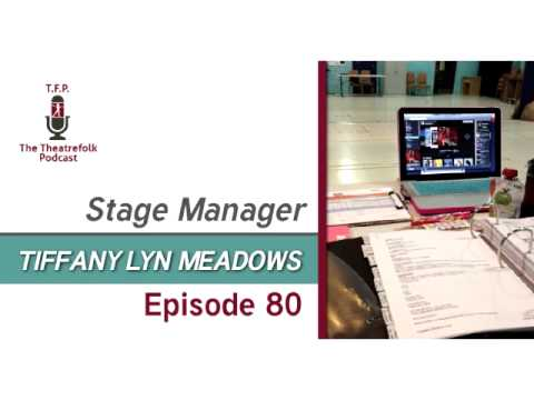 Stage Manager Tiffany Lyn Meadows