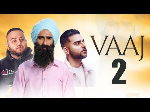 Vaaj Fakeera Di 2  Kanwar Grewal  Deep Jandu  Karan Aujla  New Punjabi Songs 2019  Gabruu