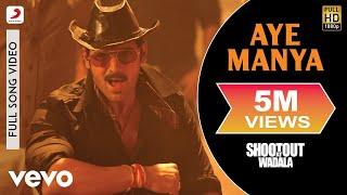 Aye Manya - Shootout At Wadala John Abraham Tusshar Kapoor