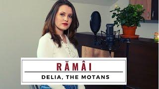 Delia feat. The Motans - Ramai cover