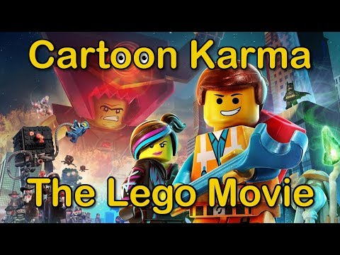 Cartoon Karma - The Lego Movie (Everything Wrong & Right With)