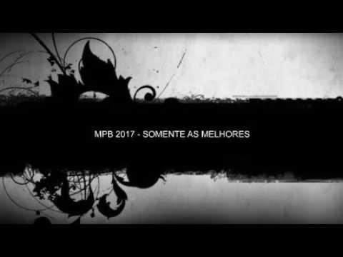 MPB 2017 Somente às melhores