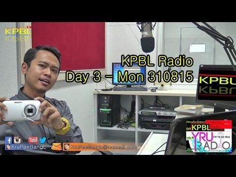 KPBL Radio - Day 3 - Mon310815