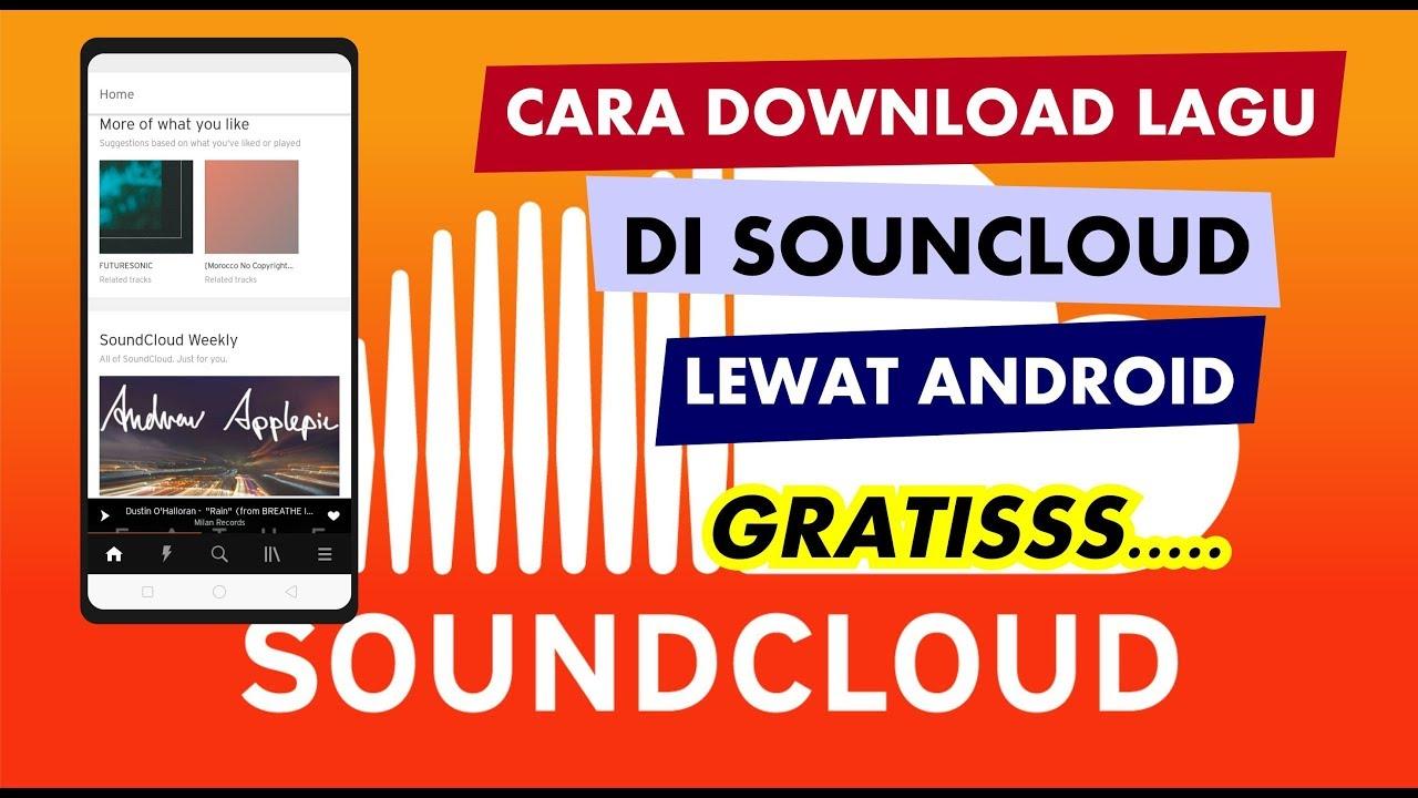 Mudah Banget Cara Download Lagu Di Soundcloud Lewat Android Soundcloud Gratis Youtube
