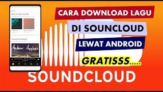 MUDAH BANGET !!! Cara Download Lagu Di Soundcloud Lewat Andr SOUNDCLOUD GRATIS !!!