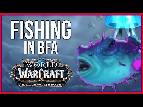 Battle For Azeroth Fishing | BFA Profession Review