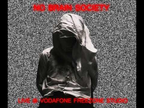 No Brain Society - Quik - Live @ Vodafone Freezone Studio