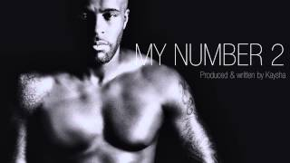 Kaysha - My Number 2