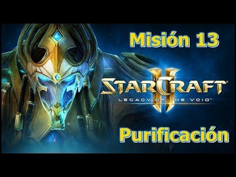 Starcraft 2 - Legacy Of The Void - Misión 13 - Purificación
