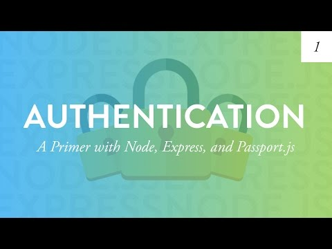 Node Authentication Tutorial | Creating a User Based App fro