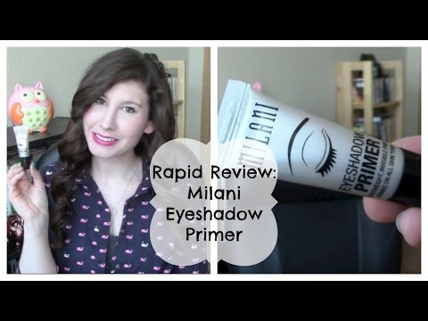 Milani Eyeshadow Primer Rapid Review
