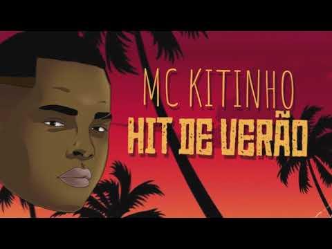 MC KITINHO-HIT DE VERÃO
