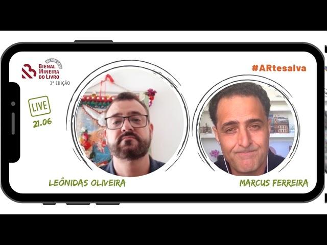SELEÇÃO LIVES - 3ª edição Bienal Na Sua Casa - Leônidas Oliveira e Marcus Ferreira