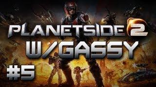 Planetside 2: w/ Gassy, Diction, Chilled, & Utorak! #5