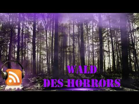 😈 Neues Horror Hörspiel 😈 Wald Des Horrors, Grusel Horror Hörspiel, Komplet Auf Deutsch NEU !