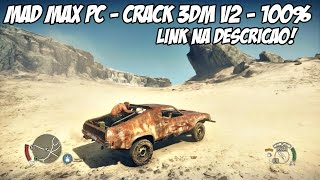 Mad Max : Crack 3DM V2 + DOWNLOAD!