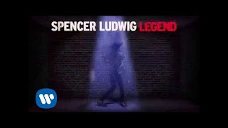 Spencer Ludwig - Legend [Official Audio]