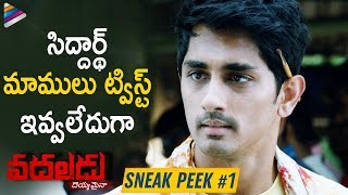 Siddharth Gives A Superb Twist | Vadaladu Movie Sneak Peek 1 | Thaman S | 2019 Latest Telugu Movies