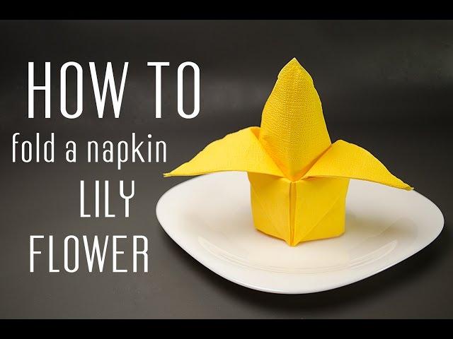 How to fold a napkin into a lily flower mightylinksfo