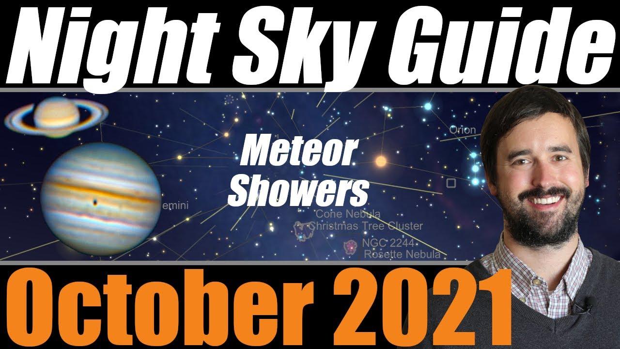 The Night Sky | October 2021 | Draconid & Orionid Meteor Shower | Jupiter, Saturn & Comet Leonard