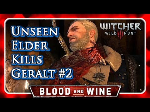 Witcher 3 🌟 BLOOD AND WINE 🌟 Geralt Dies for Talking Too Much