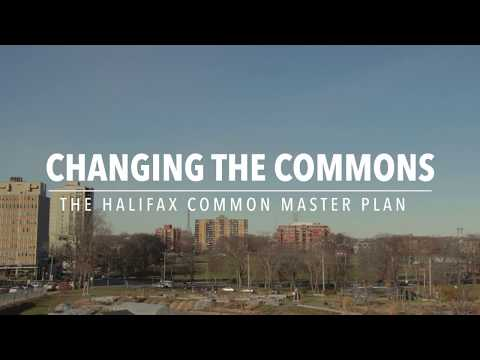 Changing the Commons - The Halifax Common Master Plan