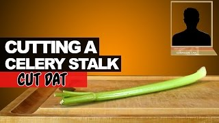 Cutting a Celery Stalk