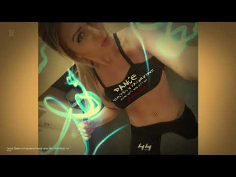 Dance Electro & Progressive House Music New Hits Mix ep. 44 by X-Kom