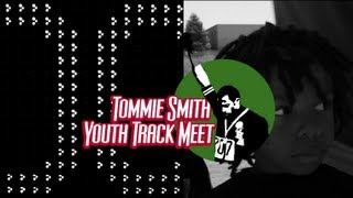 10th Annual Tommie Smith Youth Track Meet